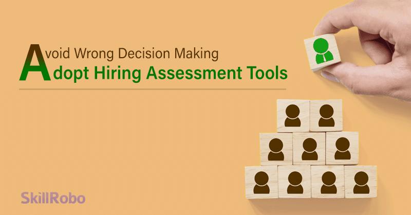 adopt hiring assessment tools