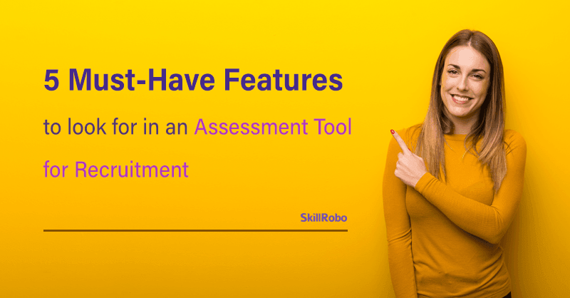 assessment tool for recruitment
